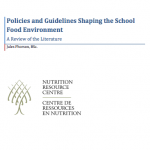 Policies & Guidelines Shaping the School Food Environment