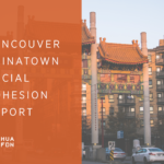 Vancouver Chinatown Social Cohesion Report